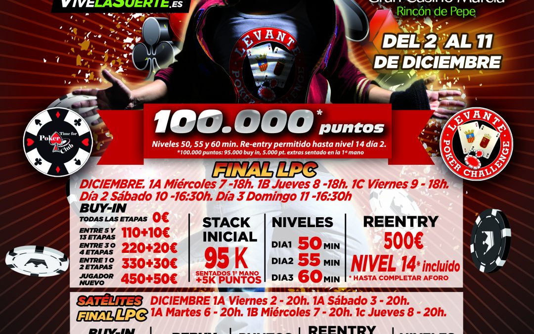 La Gran Final del Levante Poker Challenge despega la próxima semana en Gran Casino Murcia